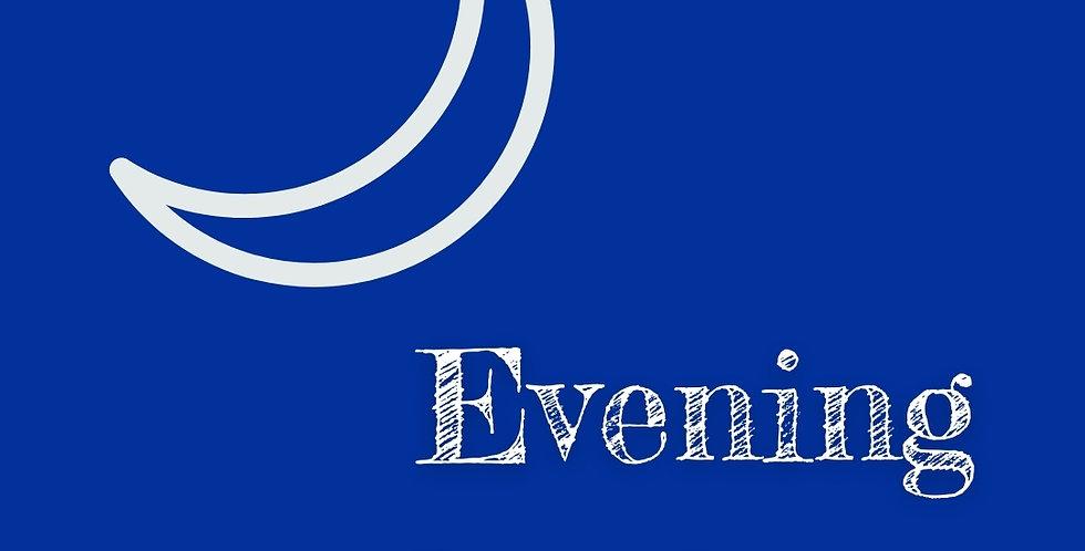 4 x Evening - Standard Bookings