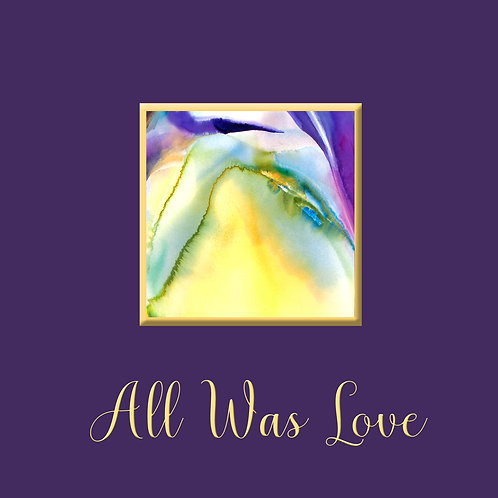 All Was Love - Book