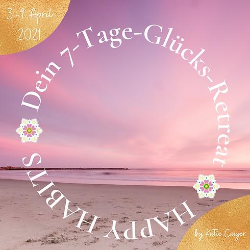 Happy Habits - 7-Tage-Glücks-Retreat