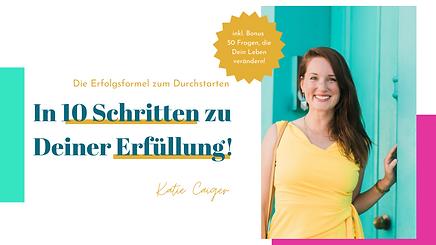 Katie Caiger Mentoring 10 Schritte zur Erfuellung (4).png