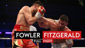 ANTHONY FOWLER V SCOTT FITZGERALD: FIGHT OF THE YEAR