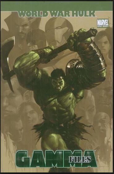 """World War Hulk -Gamma Files """"One Shot"""""""