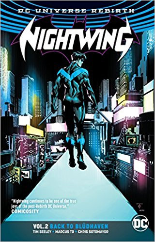 "Nightwing Vol 2 Back to Bludhaven ""Rebirth"""