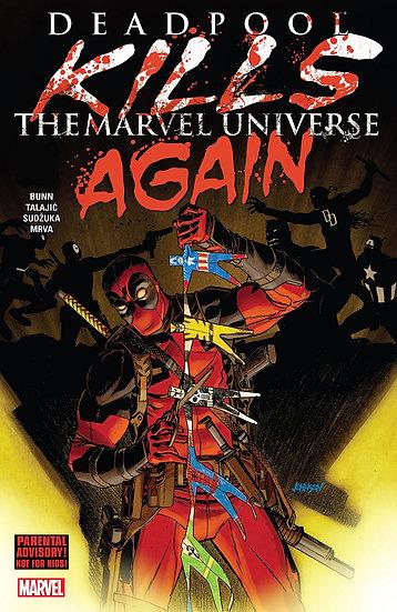 Deadpool Kills Marvel Universe Again