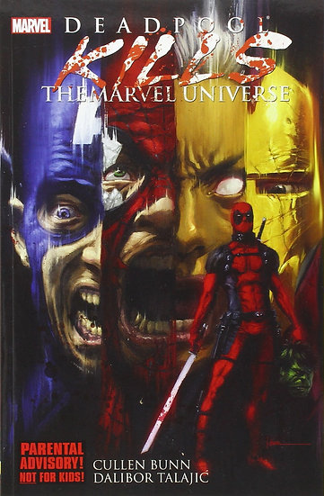 Deadpool Kills Marvel Universe