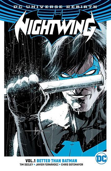 "Nightwing Vol 1 Better than Batman ""Rebirth"""