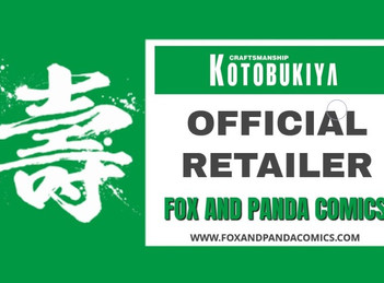 OFFICIAL RETAILER FOR KOTOBUKIYA SINCE 2014