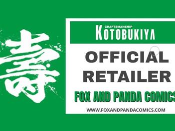OFFICIAL RETAILER FOR KOTOBUKIYA SINCE 2014