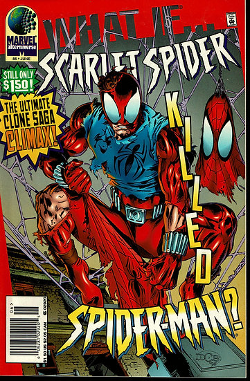 WHAT IF... #86 Scarlet Spider killed Spider-man?