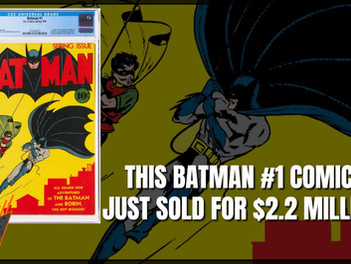 Batman # 1 Sells for $2.22 Million at Heritage Auctions Which Breaks Caped Crusader's World Record!