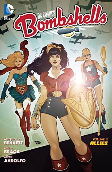 DC Comics - Bombshells Vol 2 Allies