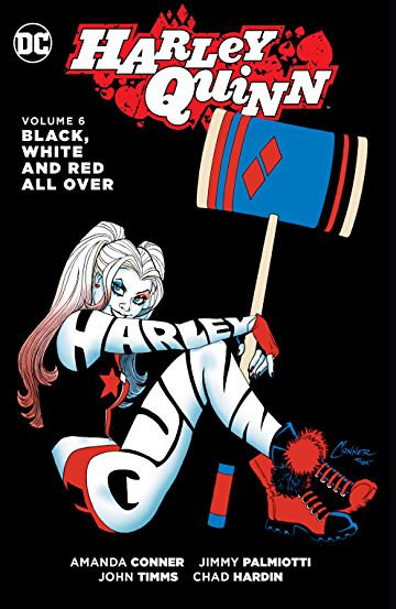 Harley Quinn Vol 6 Black White and Red All Over