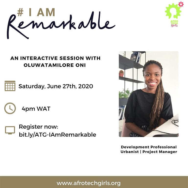 'I am Remarkable' Workshop - June 2020