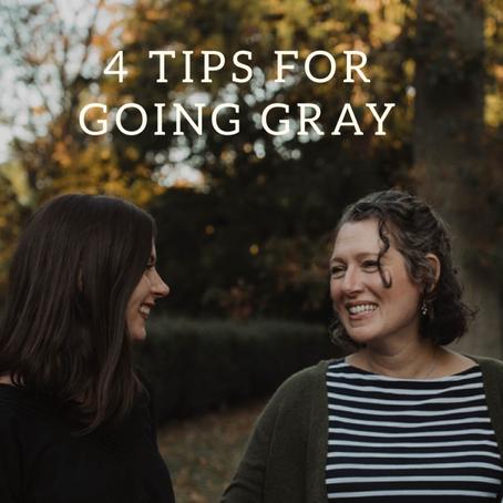 4 Tips for Going Gray