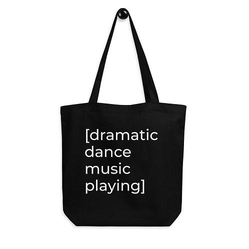 [dramatic dance music playing] Eco Tote Bag