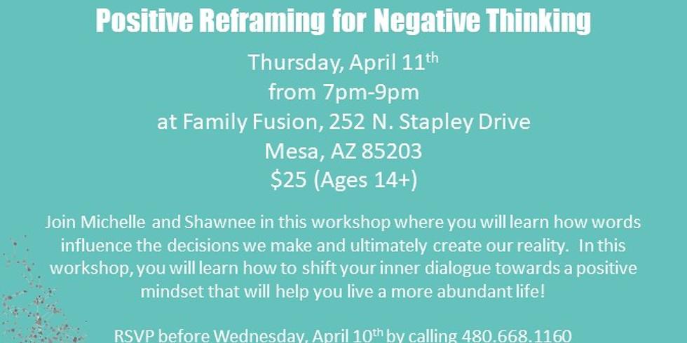 Growing Abundance:  Positive Reframing for Negative Thinking