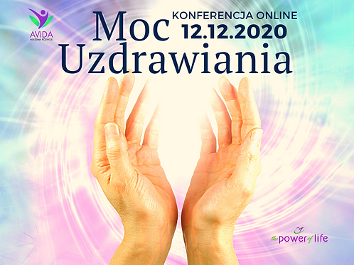 BILET STANDARD - Konferencja The Power of Life: Moc uzdrawiania
