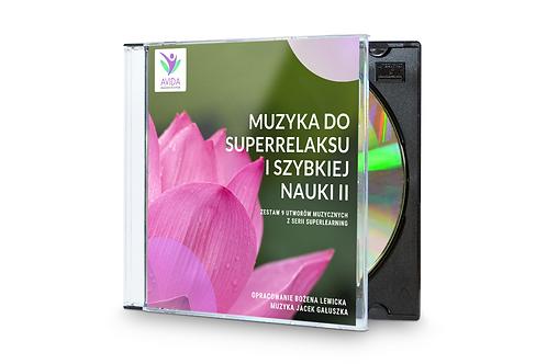 CD, Muzyka do superrelaksu i szybkiej nauki II - Bożena Lewicka