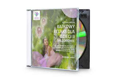 CD, Bajkowy Relaks dla dzieci II, Na zdrowie - Bożena Lewicka