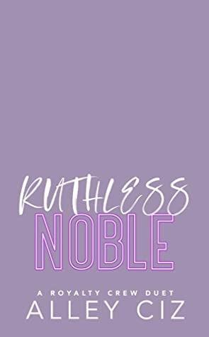 Ruthless Noble.jpg