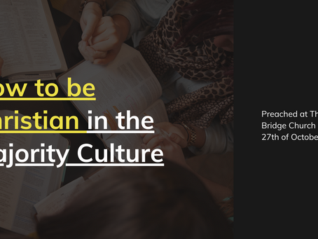 HOW TO BE CHRISTIAN IN THE MAJORITY CULTURE