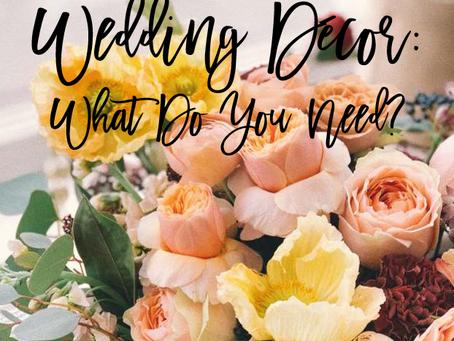 Wedding Decor: What do you need?