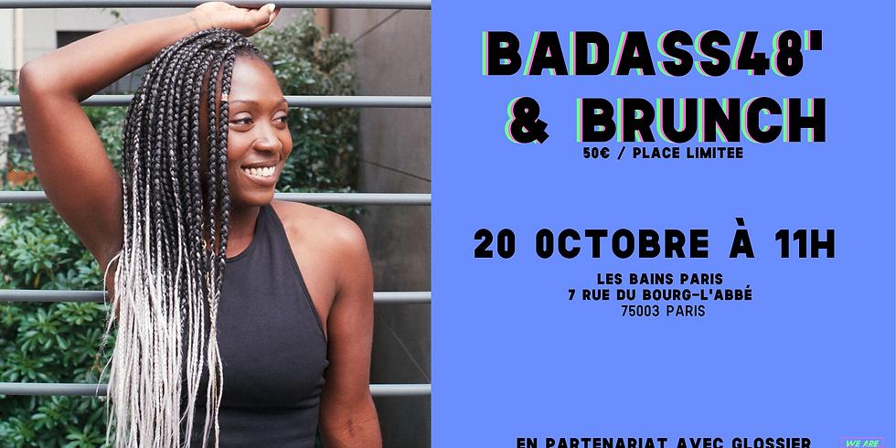 Badass48' & Brunch#4: Les Bains Paris