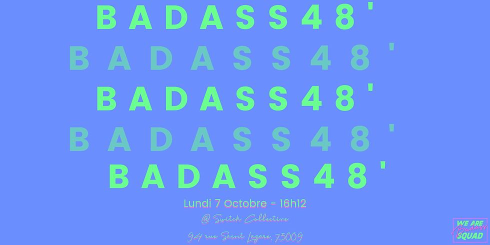 BADASS48' @Switch Collective