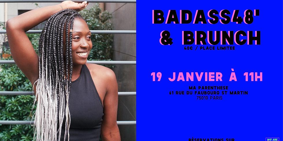 BADASS48' & BRUNCH #6: Ta PARENTHESE de self love mensuelle