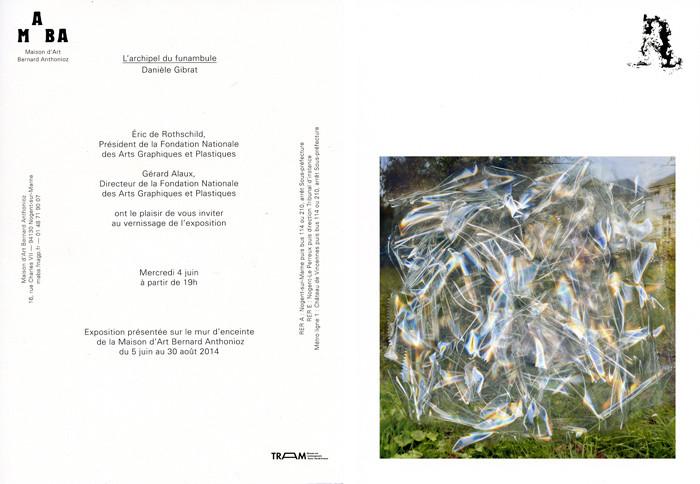 l'archipel du funambule du 4 juin au 30 août 2014 à la Maison d'Art Bernard Anthonioz.