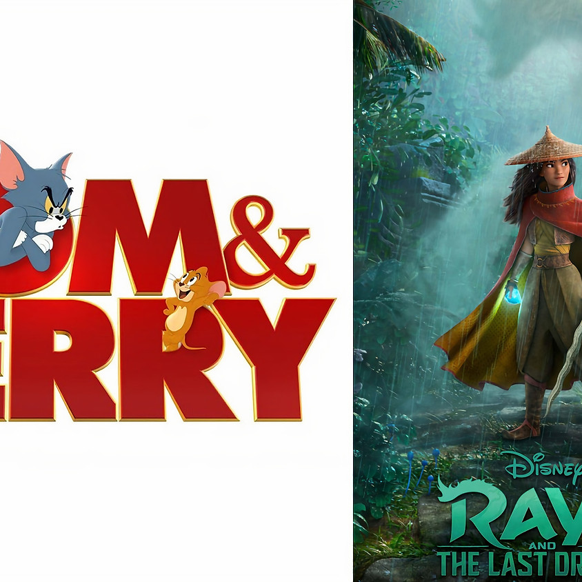 Double Feature: Tom & Jerry / Raya and the Last Dragon