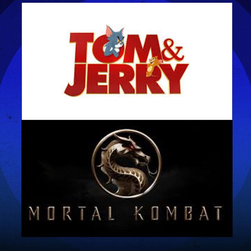DOUBLE FEATURE! Tom & JERRY plus MORTAL KOMBAT