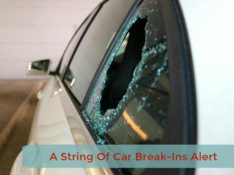 String of Car Break-Ins Alert
