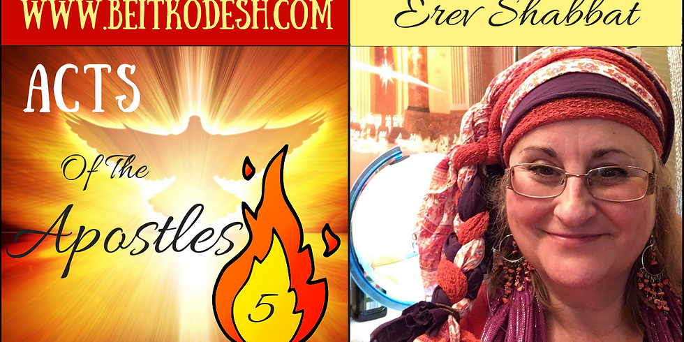 Erev Shabbat Service  & Acts of the Apostles 🔥5 @ Yiskah Bat Yerushalayim's YouTube Channel