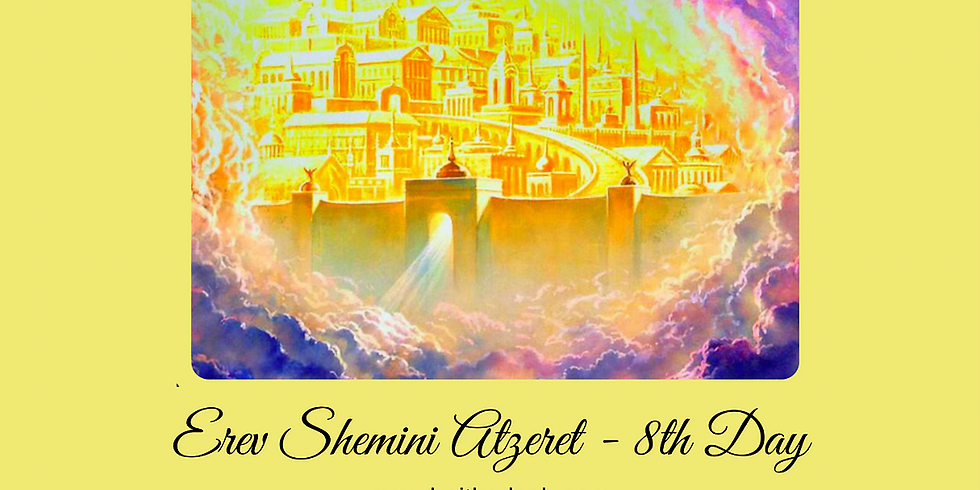 LIVE Erev Sh'mini Atzeret /  8th Day