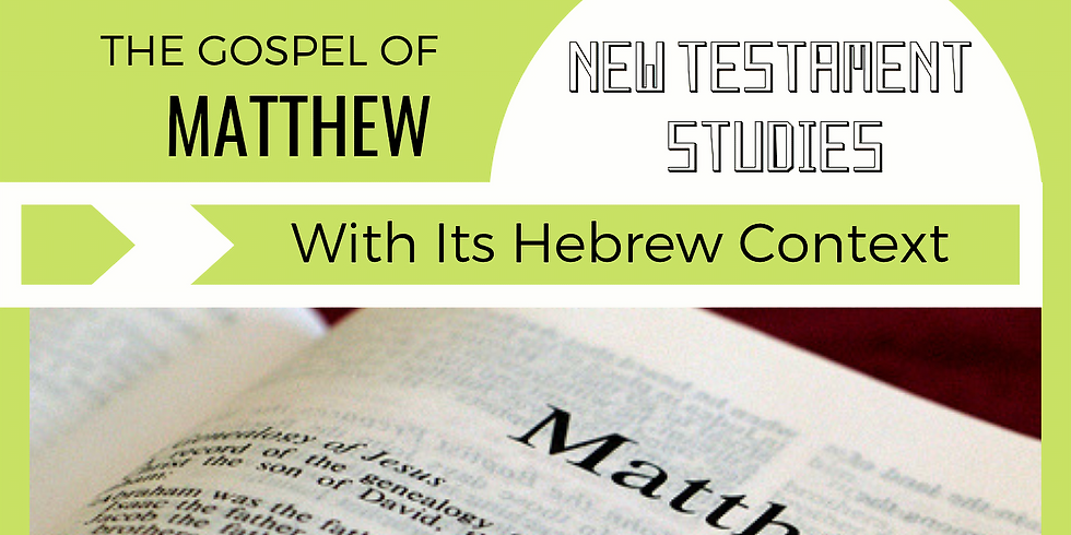 The Gospel of Matthew (6) - NEW TESTAMENT STUDIES @ Yiskah Bat Yerushalayim's YouTube Channel