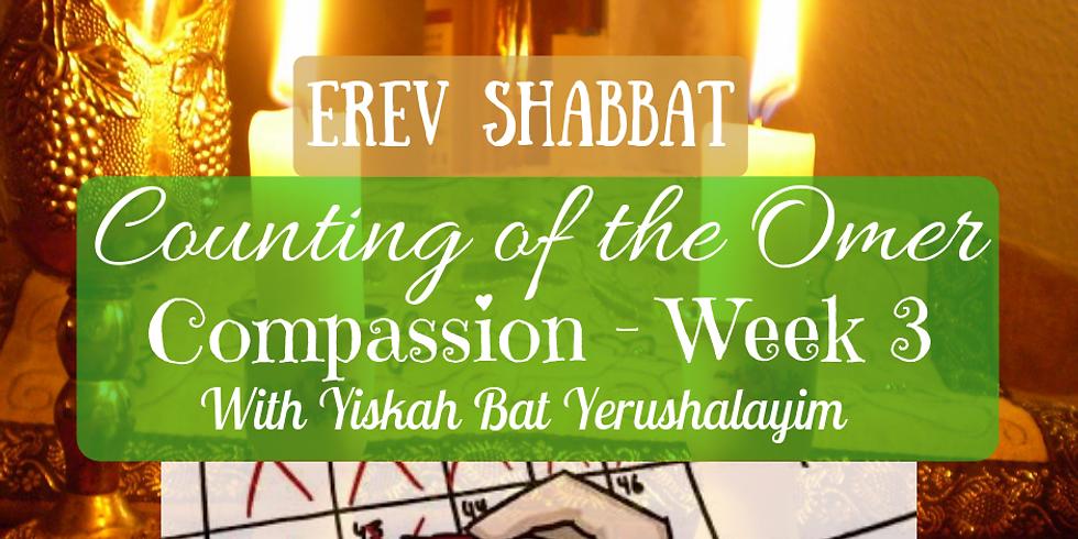 Erev Shabbat Service & Compassion - Week 3 @ Yiskah Bat Yerushalayim's YouTube Channel