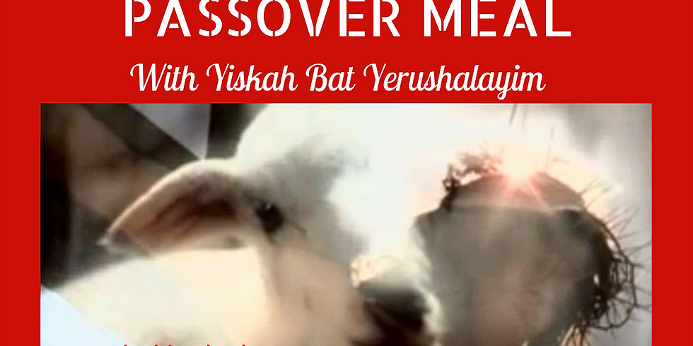 PASSOVER MEAL @ Yiskah Bat Yerushalayim's YouTube Channel