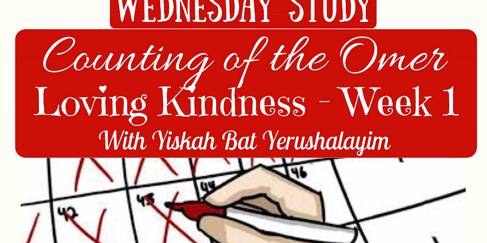 LOVING KINDNESS Week 1 SUMMARY @ Yiskah Bat Yerushalayim's YouTube Channel