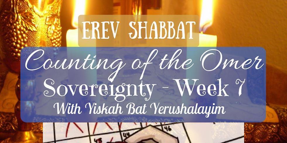 Erev Shabbat Service & Sovereignty - Week 7 @ Yiskah Bat Yerushalayim's YouTube Channel