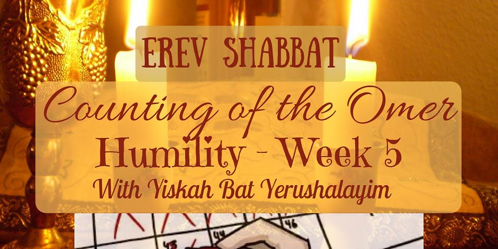 Erev Shabbat Service & Humility - Week 5 @ Yiskah Bat Yerushalayim's YouTube Channel