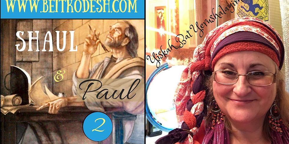 Shaul & Paul 2 @ Yiskah Bat Yerushalayim's YouTube Channel