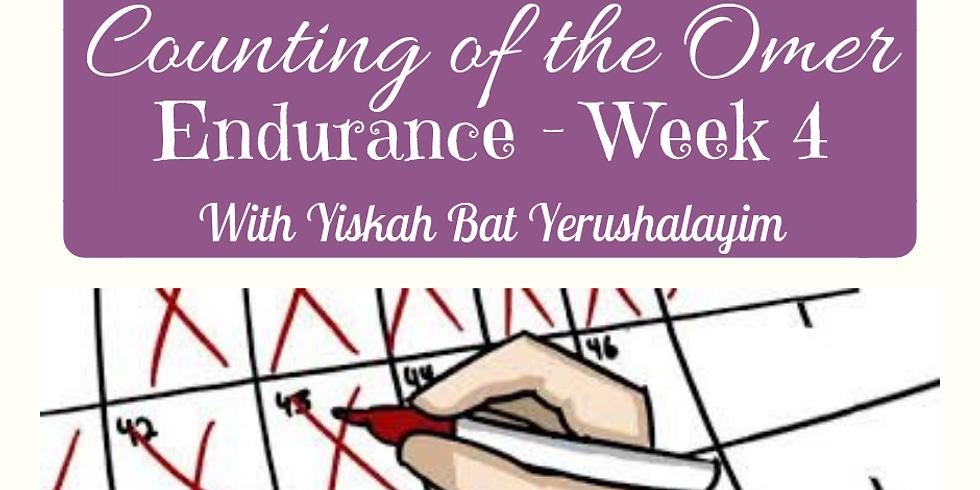 Endurance - Week 4 @ Yiskah Bat Yerushalayim's YOUTUBE Channel
