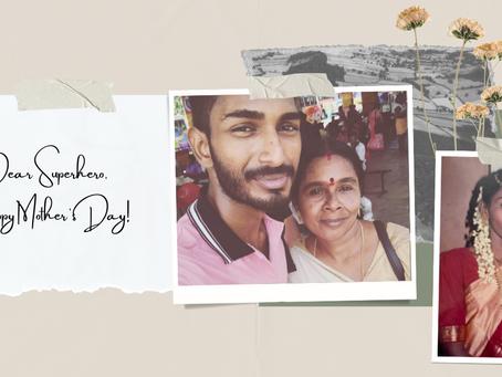Dear Superhero, Happy Mother's Day!