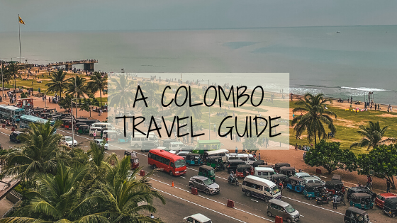 From one land to the other - Colombo Travel Guide