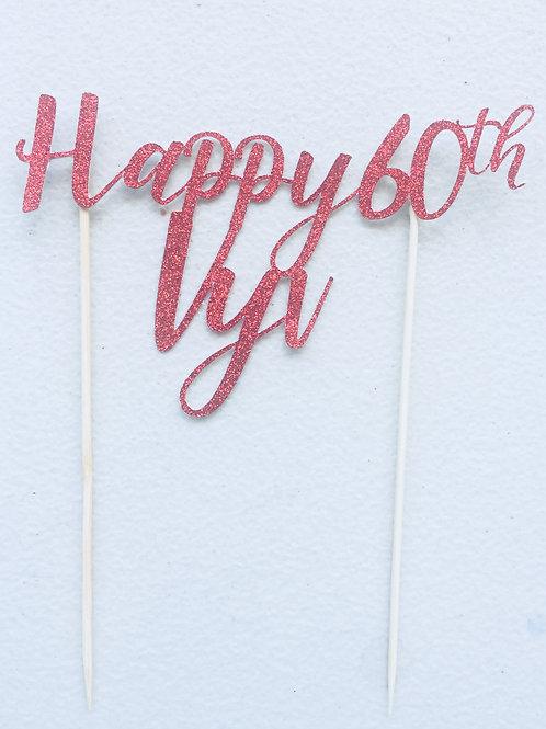 Customised Happy Birthday Cake Topper