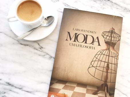 NA CABECEIRA: MODA - UMA FILOSOFIA