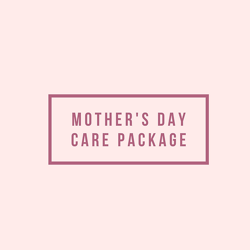 Mother's Day Care Package