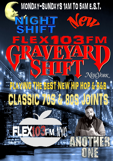 FLEX103FM GRAVEYARD SHIFT NEW.png