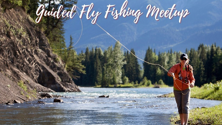 Intro to Fly Fishing!